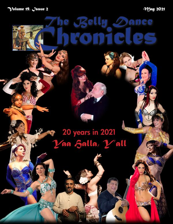 The Belly Dance Chronicles May/Jun/Jul/Aug 2021 Volume 19, Issue 2