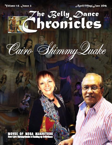 The Belly Dance Chronicles April/May/June 2016 Volume 14, Issue 2