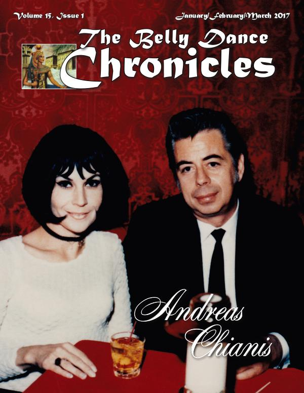 The Belly Dance Chronicles January/February/March 2017     Volume 15, Issue 1