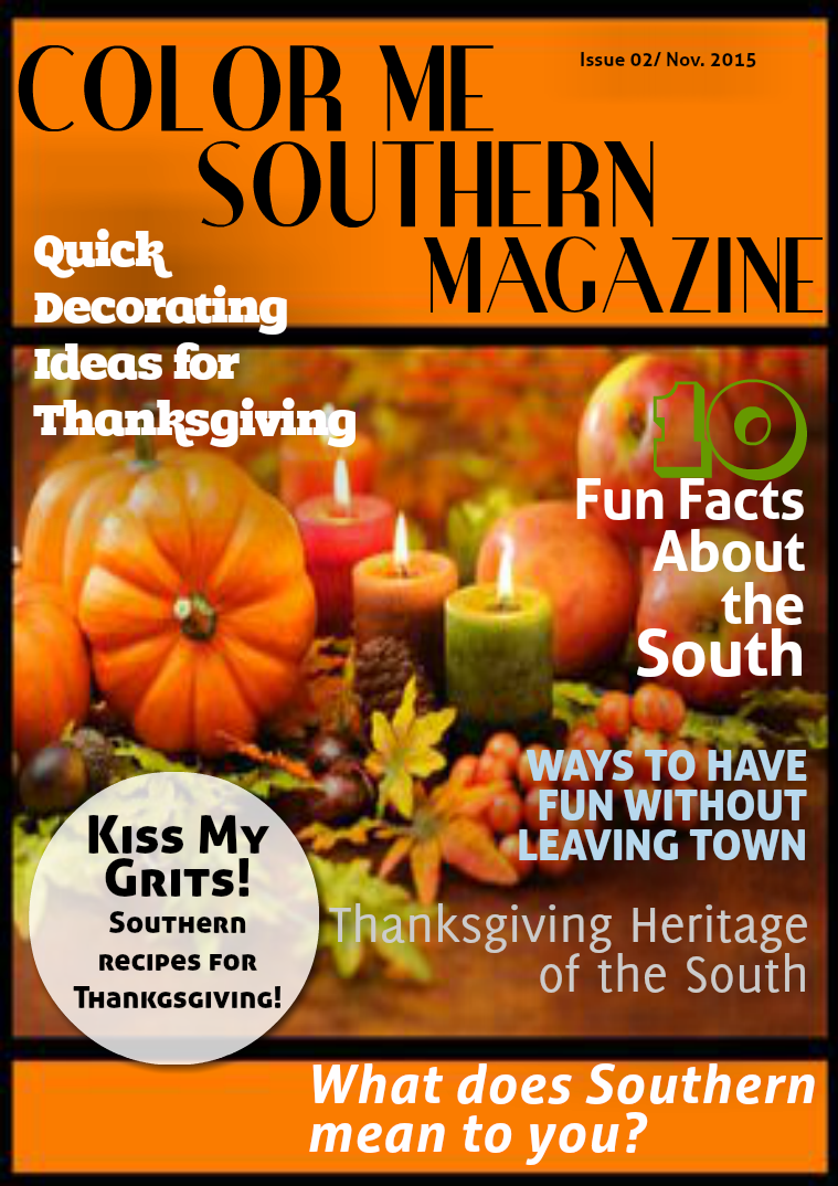 Color Me Southern Magazine Issue 02/November 2015