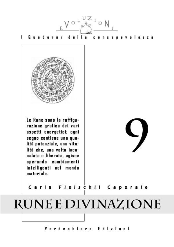 I Quaderni della Consapevolezza Il Potere delle Rune