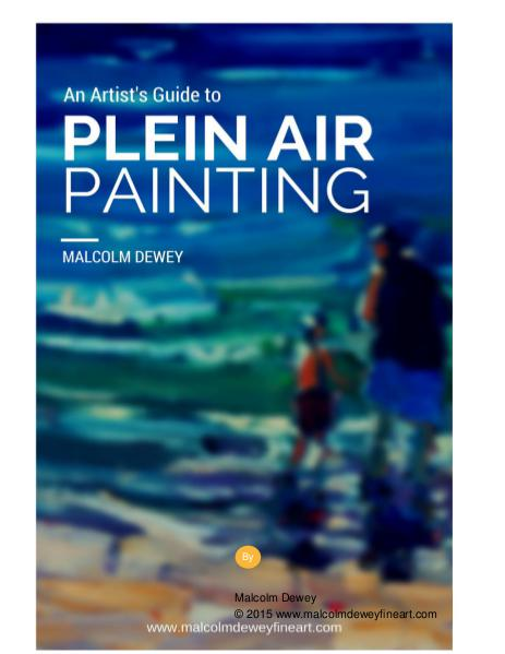 An Artist's Guide to Plein Air Painting Oct. 2015