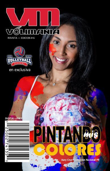 Revista Volimania Sexta Edición Volimania La Revista