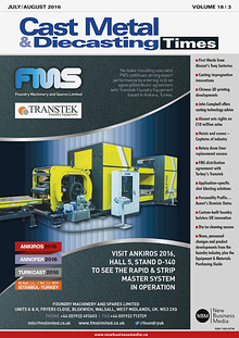 Cast Metal & Diecasting Times July/ August 2016