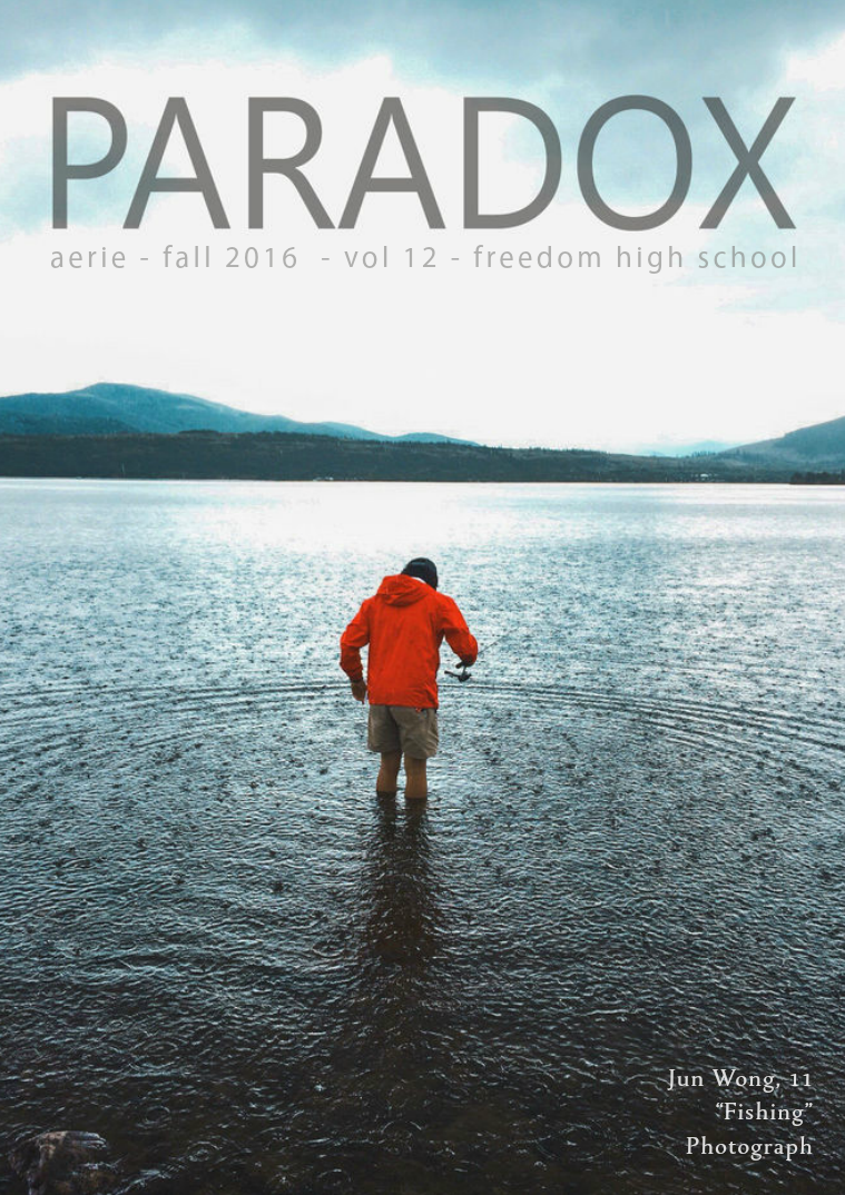 Aerie - FHS Literary and Art Magazine PARADOX - 2016 Fall - Volume 12