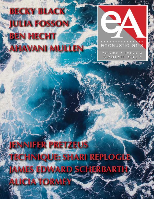Encaustic Arts Magazine SPRING 2017