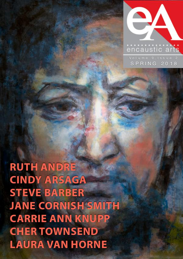 Encaustic Arts Magazine Spring 2018