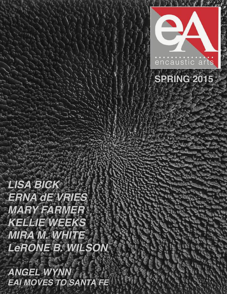 Encaustic Arts Magazine Spring 2015