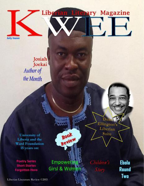 KWEE: Liberian Literary Magazine AUGUST 1, 2015 ISSUE