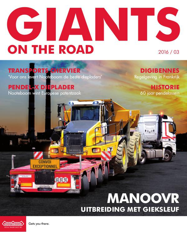 Nederlands - Nooteboom Giants on the Road Magazine Nederlands - Nr.3 - 2016