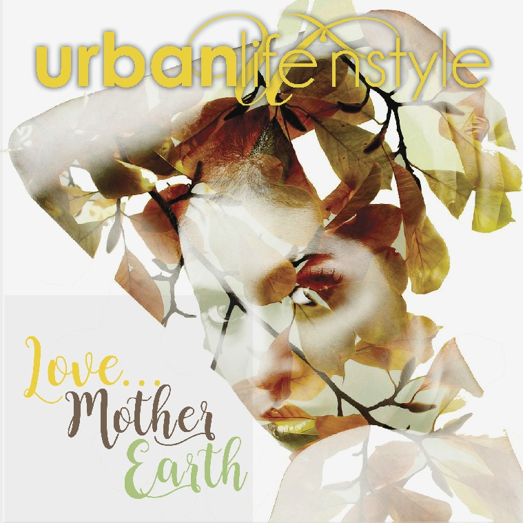 LOVE... MOTHER EARTH | MARCH 2017