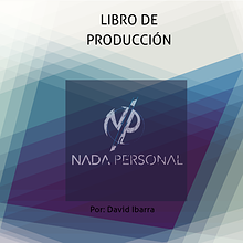 Carpeta de producción: Documental Nada personal
