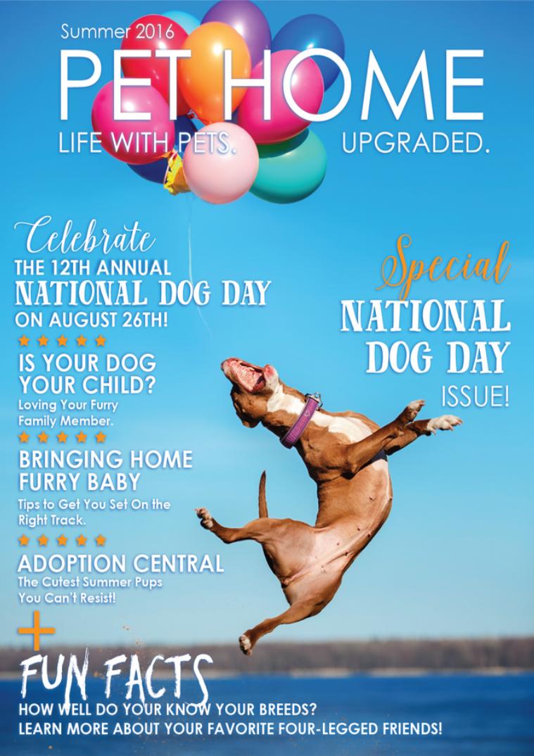 Pet Home Magazine - Summer 2016 Summer 2016