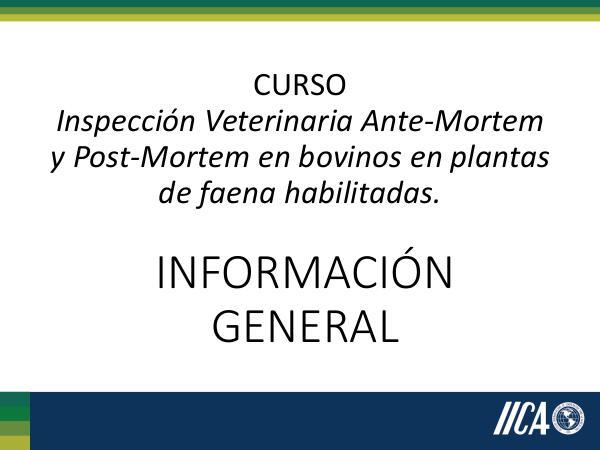 Curso Inspección Veterinaria Ante Mortem y Post mortem Información general_Curso Inspección Veterinaria A
