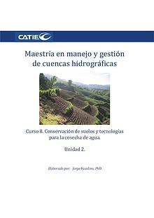 Curso- Conservación de suelos y tecnología de agua.  Unidad 2. Maestr