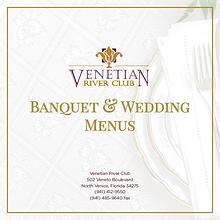 Venetian River Club Banquet Menus