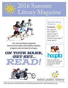 2016 Summer Library Magazine - Beloit Public Library