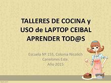 Talleres de cocina y uso de Laptop Ceibal