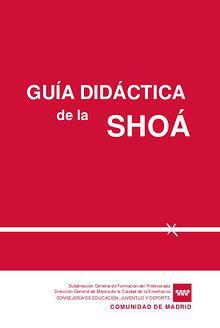 GUIA DIDACTICA DE LA SHOA