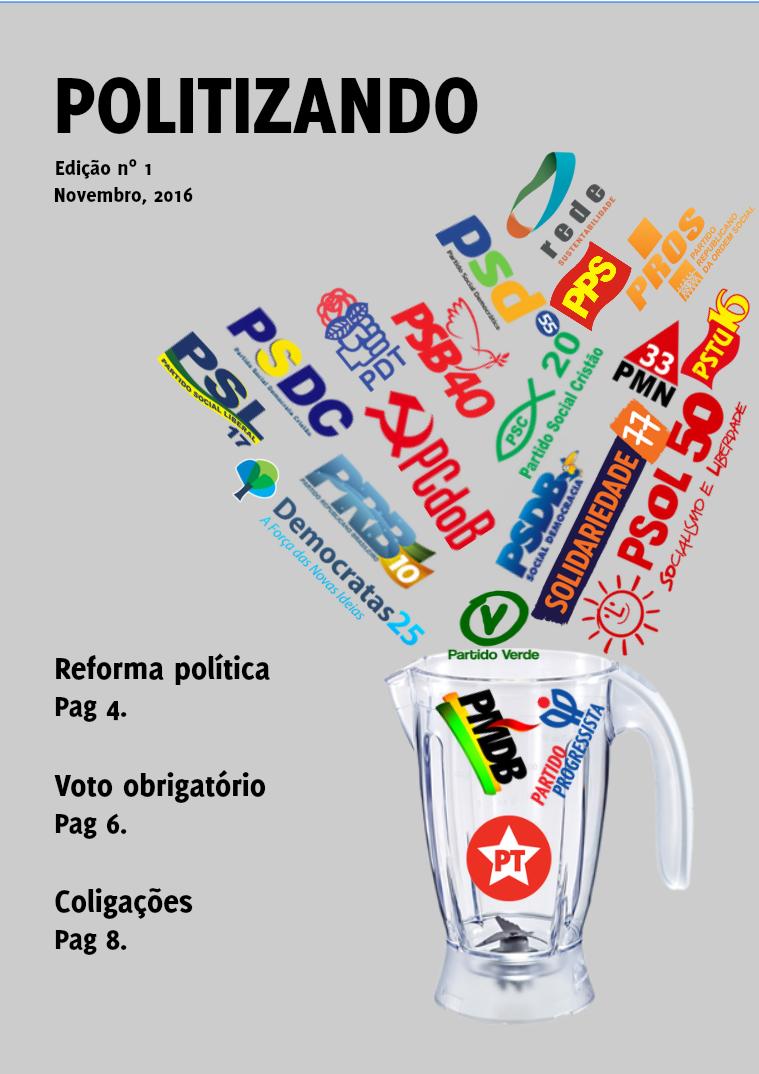 Reforma Política e o jogo de coligações Reforma