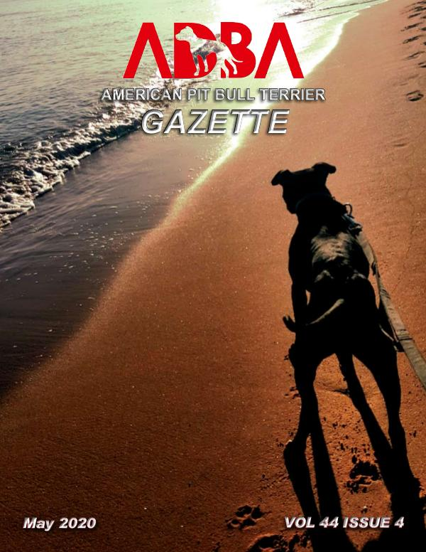American Pit Bull Terrier Gazette Volume 44 Issue 4 May 2020