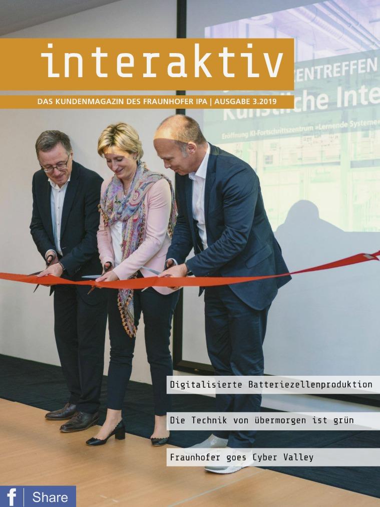 Interaktiv - Das Kundenmagazin des Fraunhofer IPA 3.2019