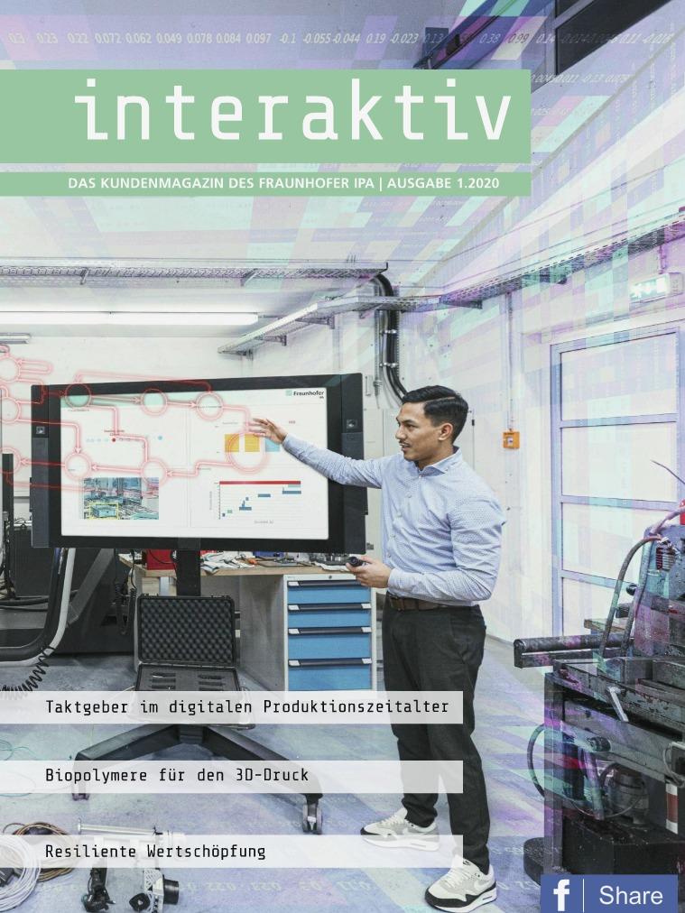Interaktiv - Das Kundenmagazin des Fraunhofer IPA 1.2020