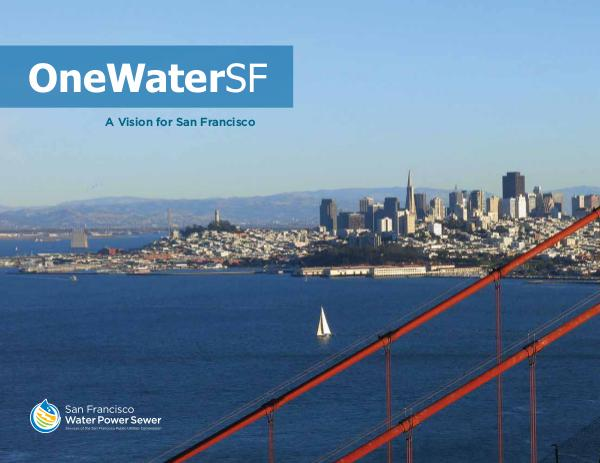 OneWaterSF Embracing, envisioning, practicing & advancing