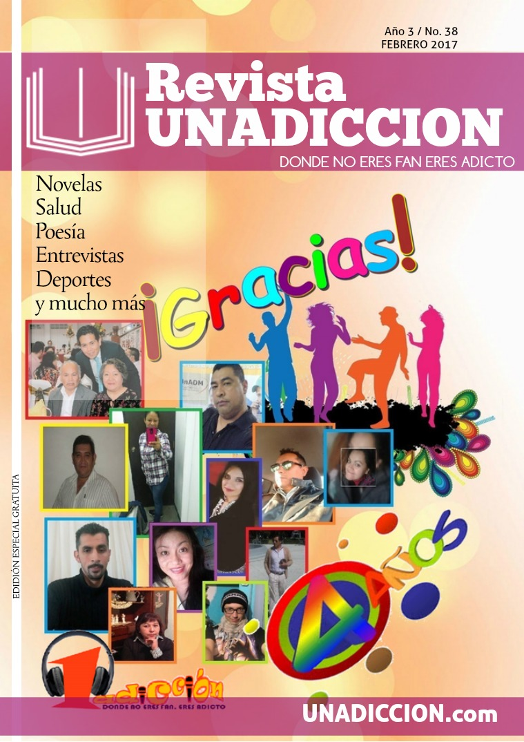 Revista UNADICCION - Febrero 2017 Febrero 2017