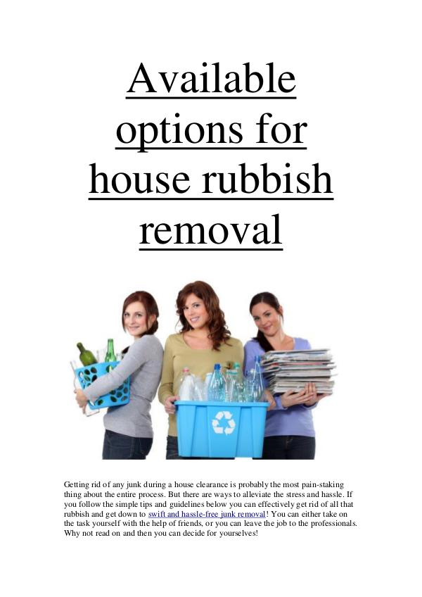 Available options for house rubbish removal Available options for house rubbish removal