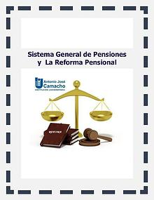 Sistema General de Pensiones y  La Reforma Pensional