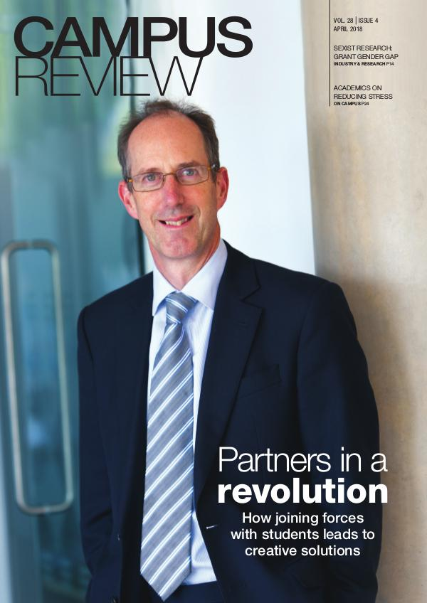Campus Review Volume 28 - Issue 4   April 2018