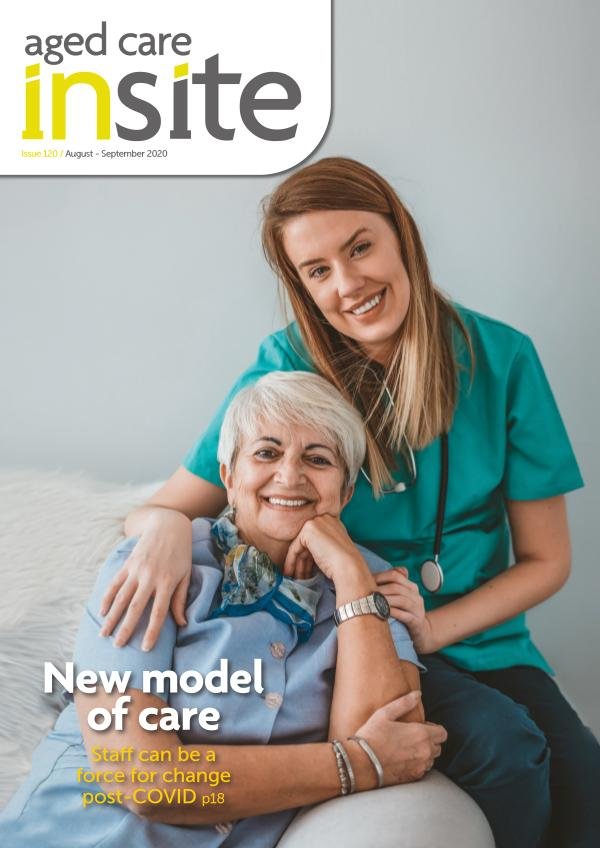 Aged Care Insite Issue 120 Aug-Sep 2020