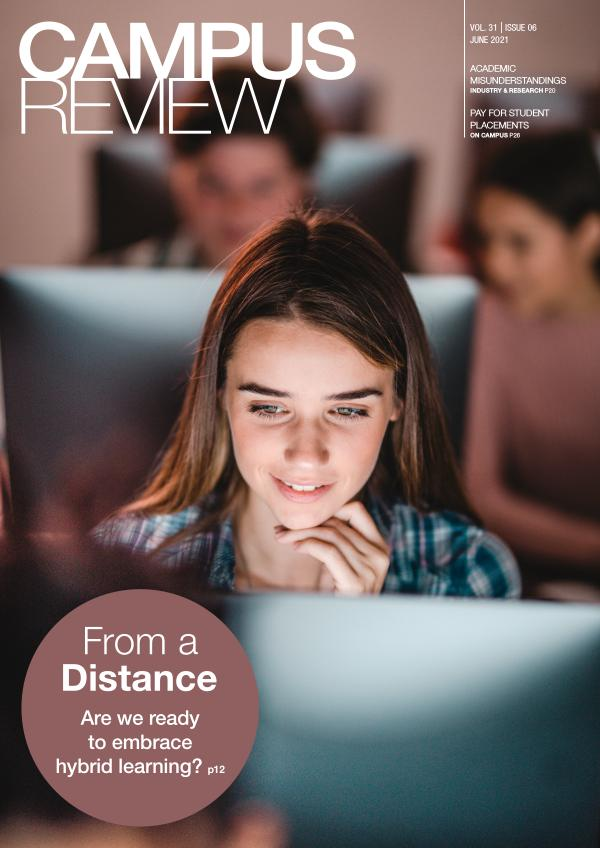 Campus Review Vol 31. Issue 06 - June 2021