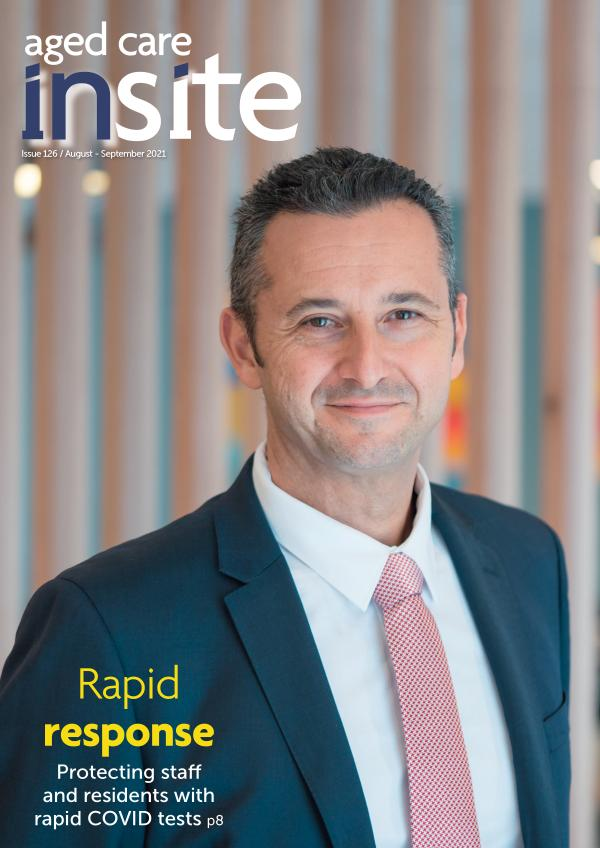 Aged Care Insite Issue 126 August-September 2021