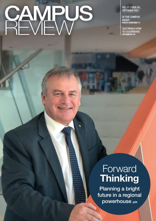 Campus Review Vol 31. Issue 09 - September 2021
