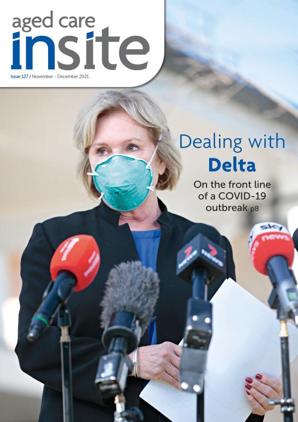 Aged Care Insite Issue 127 November-December 2021