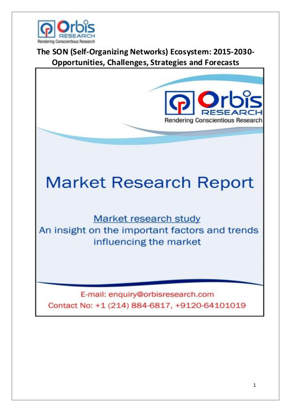 Industry Analysis 2015 Global SON (Self-Organizing Networks) Market