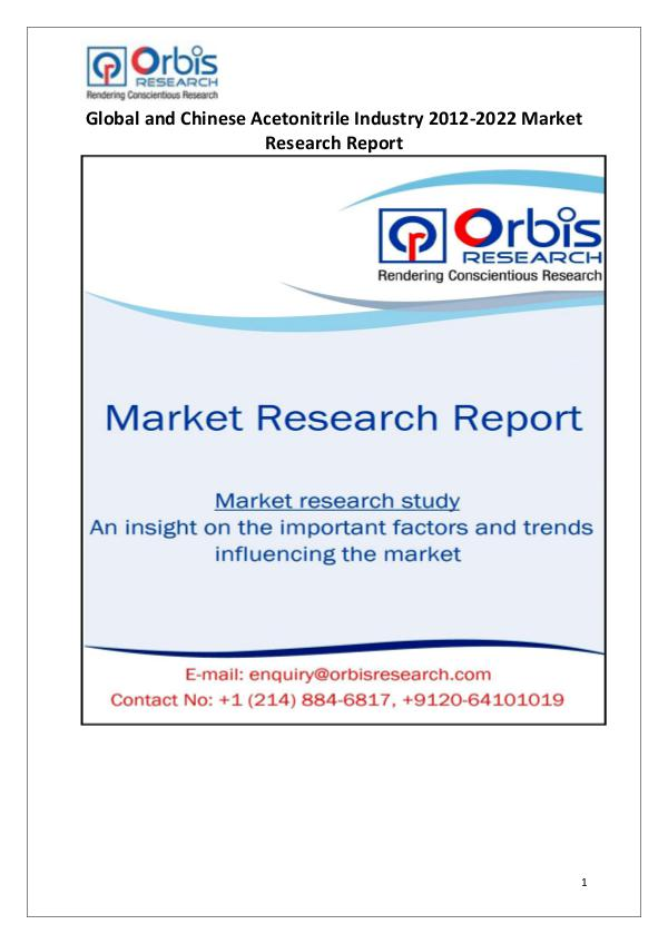 Industry Analysis Acetonitrile Market Worldwide and Chinese