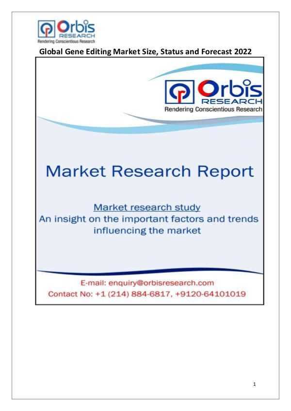 Global Gene Editing Market Trend Analysis 2017
