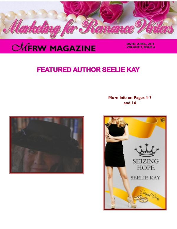 Marketing for Romance Writers Magazine April, 2019 Volume # 2, Issue # 4
