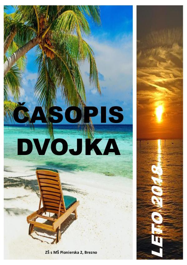 Školský časopis DVOJKA Dvojka-Leto2018
