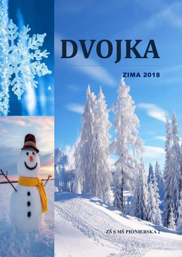 Školský časopis DVOJKA DvojkaZima2018