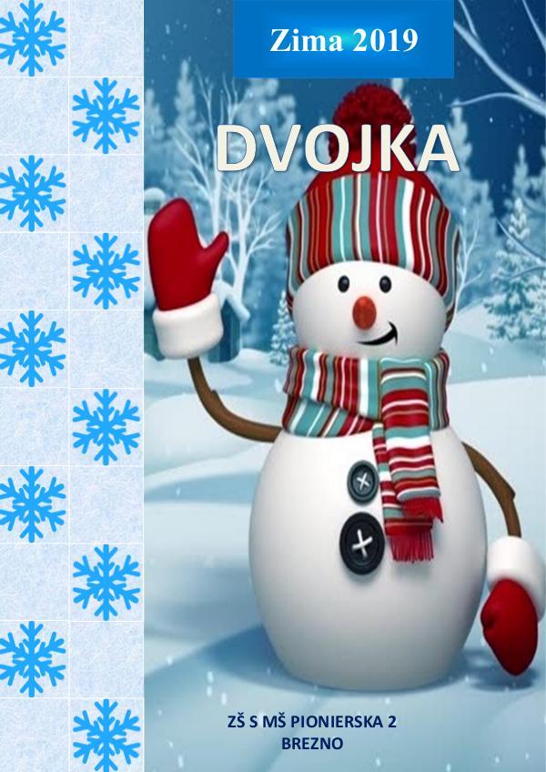 Školský časopis DVOJKA Dvojka_zima2019