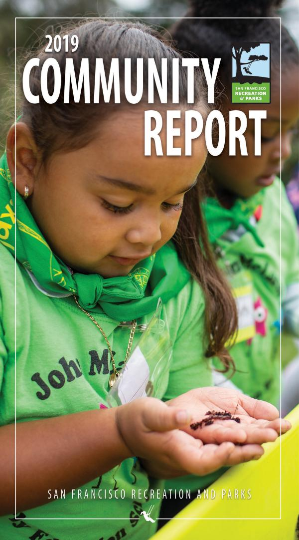 2019 Community Report- SF Recreation and Parks Community Report 2019- SF Recreation and Parks