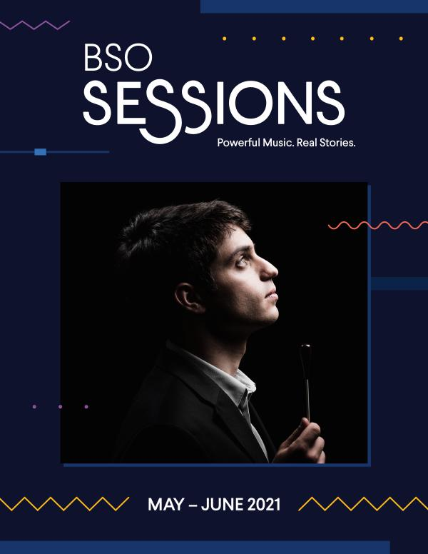 BSO2021_Sessions_ProgramBook_MayJune_FINAL_Spreads