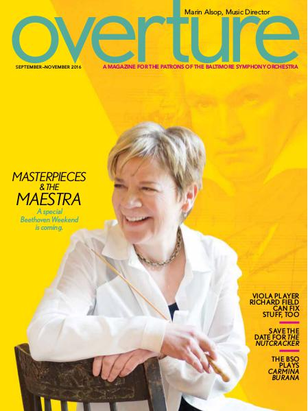 Overture Magazine: 2016-2017 Season September - October 2016
