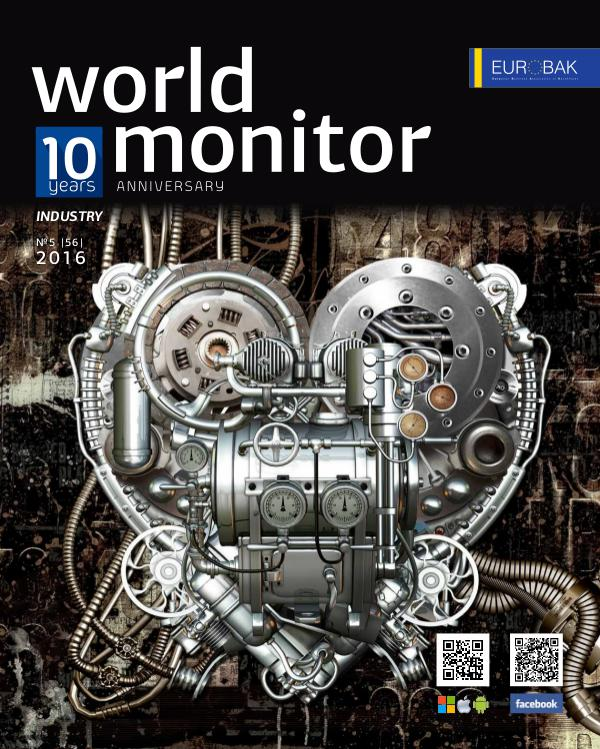 World Monitor Magazine, #5, Industry World Monitor Magazine, Industrial Overview