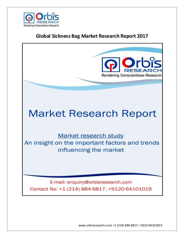 Latest Research: 2017-2021 Sickness Bag Market Glo