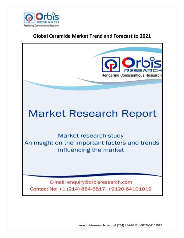 Orbis Research:  Global Ceramide Market by Regions
